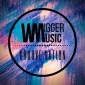 Groove Nation von WiGGER music