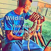 Wildin by Tink