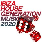 Ibiza House Generation Music Top 2020 de Various Artists