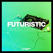 Futuristic Dance Collection, Vol. 5 by Various Artists
