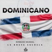 Dominicano (feat. La Nueva Escuela) de 829Music Mundial