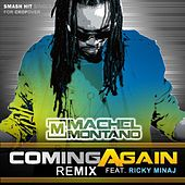 Coming Again (Remix) (feat. Ricky Minaj) - Single by Machel Montano