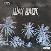 Way Back by Demise