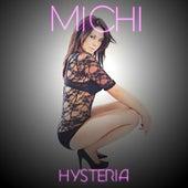 Hysteria - The David A Remix - Single by Michi
