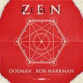 Zen (Remix) [feat. Rob Markman] de Doeman