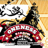 Oneness Riddim Selection by Various Artists