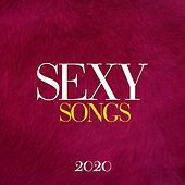 Sexy Songs 2020 von Various Artists