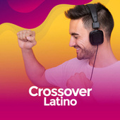 Crossover Latino de Various Artists