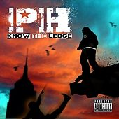 Know The Ledge by Ph