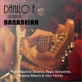 Bananeira by Danilo F. Guitarrista