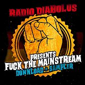 Radio Diabolus Fuck the Mainstream Sampler by Various Artists
