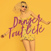 Danser tout l'été by Various Artists