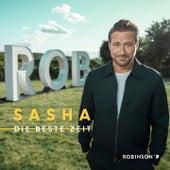 Die beste Zeit by Sasha