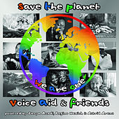 Voice Aid & Friends - Save The Planet de Various Artists