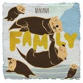 Family by Makana
