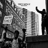 2020 Riots: How Many Times by Trey Songz