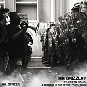 Mr. Officer (feat. Queen Naija and members of the Detroit Youth Choir) by Tee Grizzley