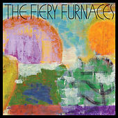 Down at the So and So on Somewhere by The Fiery Furnaces