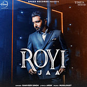 Royi Jaa - Single de Ranveer Singh