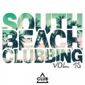 South Beach Clubbing, Vol. 15 von Various Artists