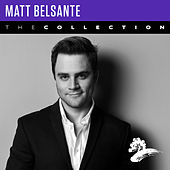 Matt Belsante: The Collection by Matt Belsante