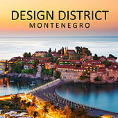 Design District: Montenegro von Various Artists