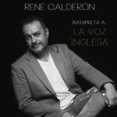 Interpreta a La Voz Inglesa von René Calderón