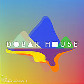 Dobar House, Vol. 3 by Various Artists