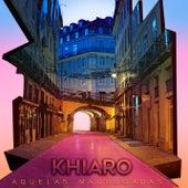 Aquelas Madrugadas by Khiaro