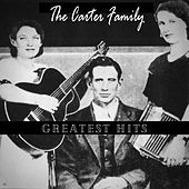 Greatest Hits by The Carter Family