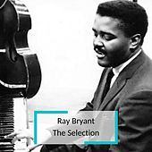 Ray Bryant - The Selection von Ray Bryant