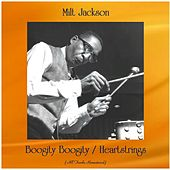 Boogity Boogity / Heartstrings (All Tracks Remastered) by Milt Jackson