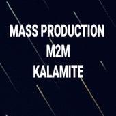 Kalamite by M2M