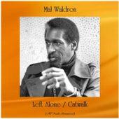 Left Alone / Catwalk (Remastered 2020) von Mal Waldron