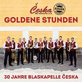 Goldene Stunden von Blaskapelle Ceska