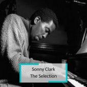 Sonny Clark - The Selection by Sonny Clark