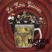La Hora Güarner von Los Kultura & Kultura de Bar