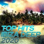 Top Hits Ibiza Deep 2020 by Various Artists