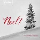 Noel! by Utah State University Chamber Singers