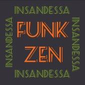 Funk Zen by Insandessa
