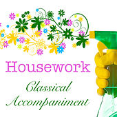 Housework Classical Arrangement de Various Artists