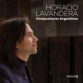 Horacio Lavandera: Compositores Argentinos von Horacio Lavandera