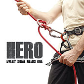 Hero (Every Home Needs One) by Various Artists