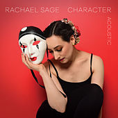 Character (Acoustic) by Rachael Sage