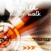 Hater Walk by Khia