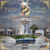 Ghetto Rich Niggaz by Payroll Giovanni