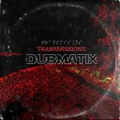 Transmissions de Dubmatix