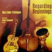 Regarding Beginnings by Don Linke Trialogue
