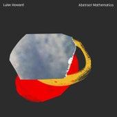 Abstract Mathematics (Live At Tempo Rubato, Australia / 2020) von Luke Howard