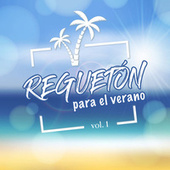 Reguetón para el verano (vol. 1) de Various Artists